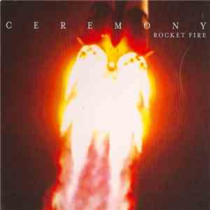 Ceremony  - Rocket Fire download free