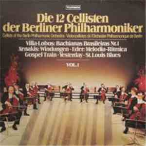 Die 12 Cellisten Der Berliner Philharmoniker - Vol. 1 download free