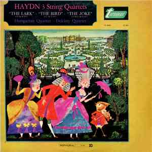 Haydn, Hungarian Quartet, Dekány Quartet - 3 String Quartets download free