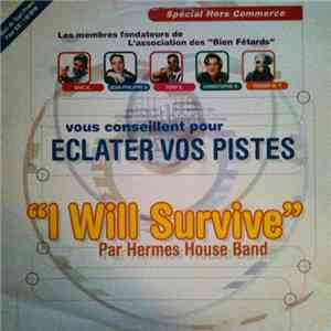Hermes House Band - I Will Survive (La La La) download free