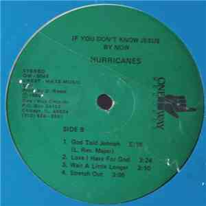Hurricanes - If You Don't Know Jesus By Now download free