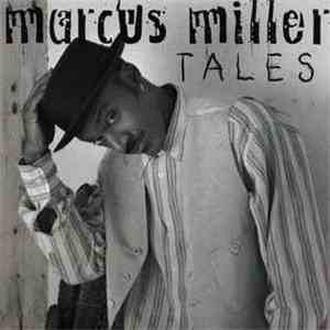 Marcus Miller - Tales download free