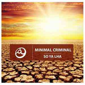 Minimal Criminal - So Ya Lha