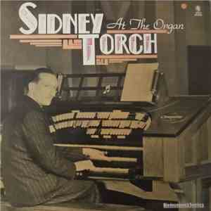 Sidney Torch - At The Organ download free