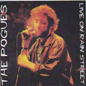 The Pogues - Live On Rain Street download free