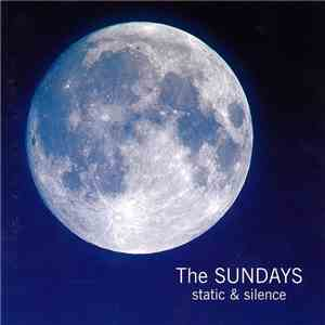 The Sundays - Static & Silence download free