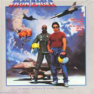 Various - Iron Eagle (Original Motion Picture Soundtrack) download free